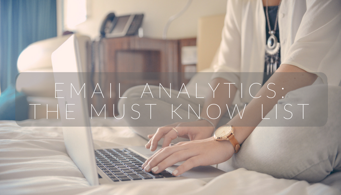 Email Analytics: The Must-Know List