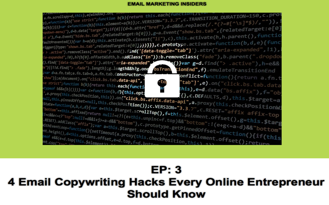 EP3: 4 Email Copywriting Hacks Every Online Entrepreneur Should Know