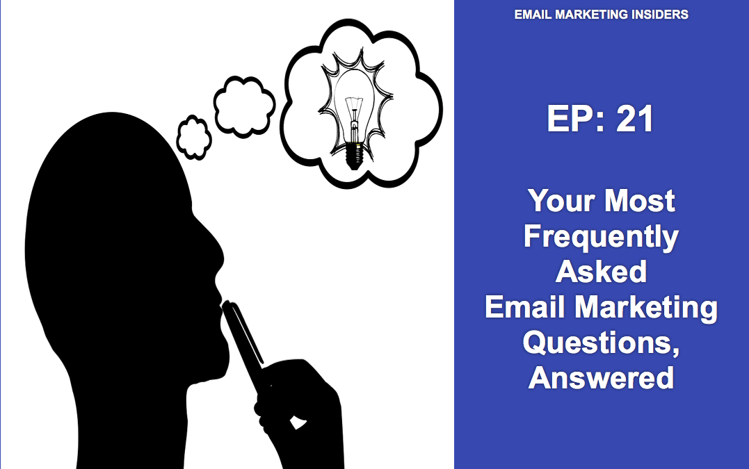 Answers to 10 Email Marketing Questions You Were Too ...